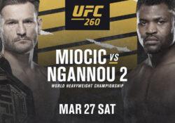 UFC 260 Ngannou Stipe Miocic